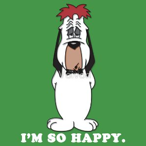 Droopy Dog That Makes Me Mad